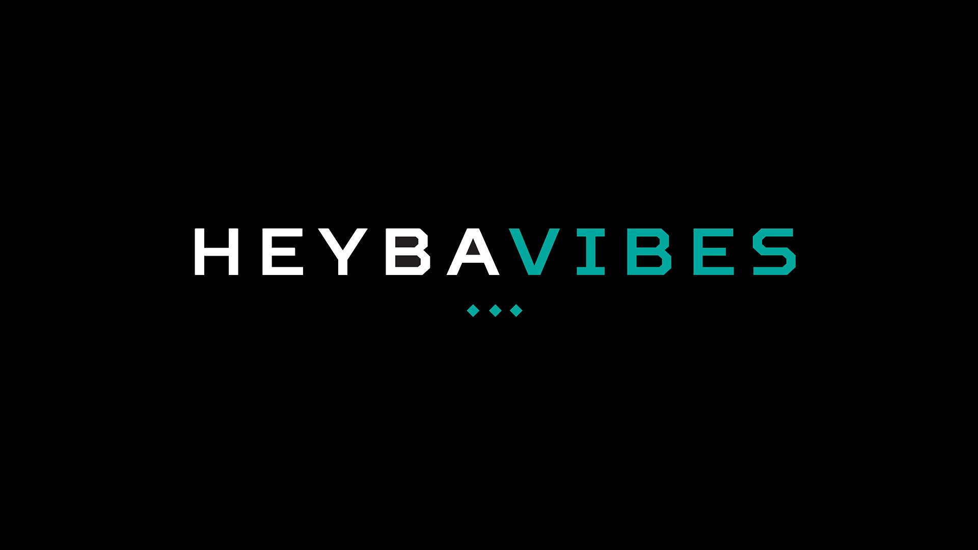 HEYBAVIBES
